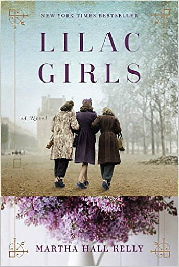 Lilac Girls by Martha Hall Kelly - This is a story of some remarkable women surviving WWII.