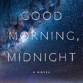 Good Morning, Midnight by Lily Brooks-Dalton | Review
