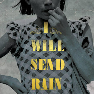I Will Send Rain by Rae Meadows | Review