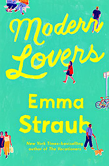 Modern Lovers by Emma Straub - The story of 3 former college band mates who face their pasts and their futures over the course of one long summer.