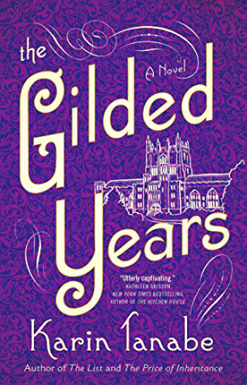 The Gilded Years by Karin Tanabe - The story of Anita Hemmings who passed for white to be the first African-American woman to graduate from Vassar.