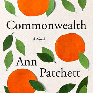 Commonwealth by Ann Patchett | Review