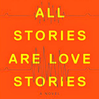 All Stories Are Love Stories by Elizabeth Percer | Review