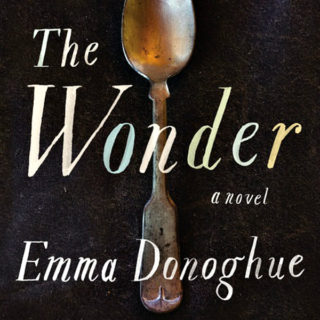 The Wonder by Emma Donoghue | Review