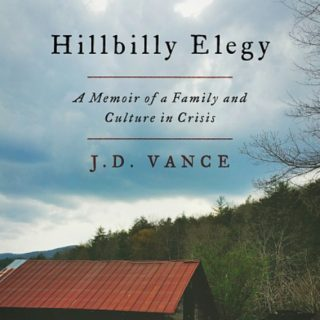 Hillbilly Elegy by J.D. Vance | Review