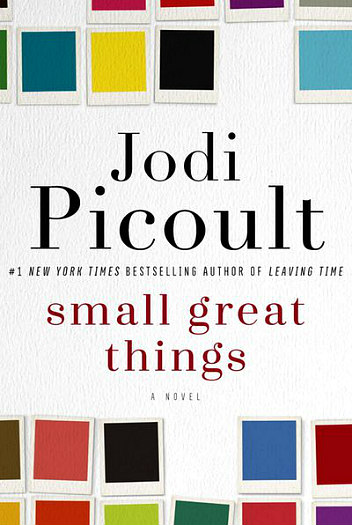 Small Great things by Jodi Picoult - This relevant story bravely explores themes of family, racism and disenfranchisement in America today.