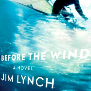 Before the Wind by Jim Lynch | Review