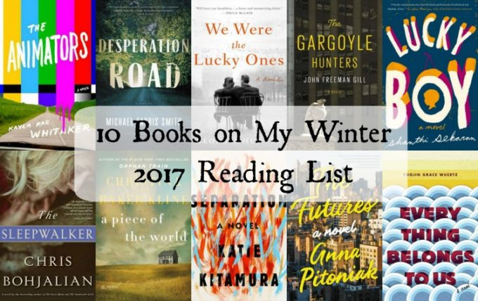 Books on my Winter 2017 Reading List - Ten compelling books being released in the beginning of 2017.