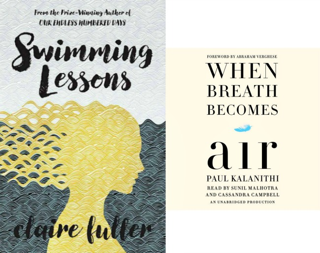 Image of the covers of Swimming Lessons by Claire Fuller and When Breath becomes Air by Paul Kalanithi