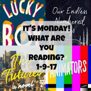 It's Monday! What are you reading? 1-9-17 | More