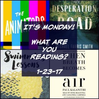 It's Monday! What are you reading? 1-23-17 | More