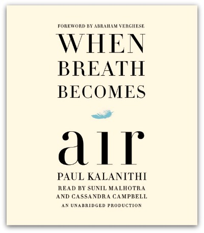Cover of When Breath Becomes Air - the first book finished reading this week.