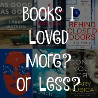 Ten Books I Loved More? or Less?