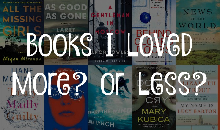 10 Books I Loved More? or Less? - Books loved more than expected versus those loved less than expected.
