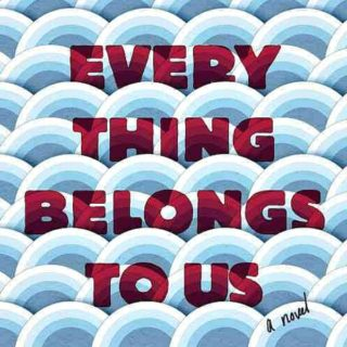 Everything Belongs to Us by Yoojin Grace Wuertz | Review