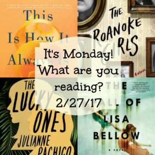 It's Monday! What are you reading? 2-27-17