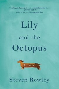 Lily and the Octopus by Steven Rowley - Book Temptations Too Great to Resist