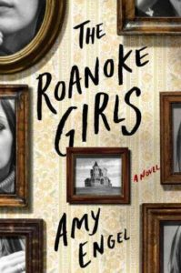 Cover of The Roanoke Girls by Amy Engel.