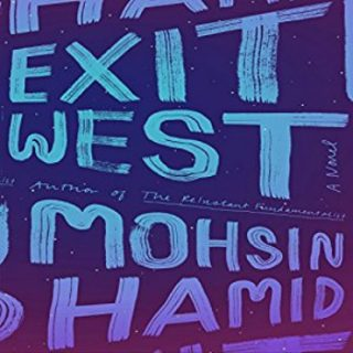 Exit West by Mohsin Hamid - Audio cover.