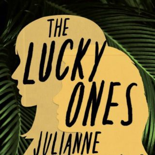 The Lucky Ones by Julianne Pachico | Review