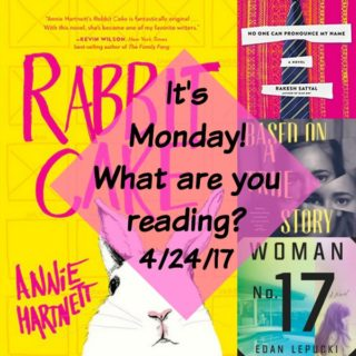 It's Monday! What are you reading 4-24-17