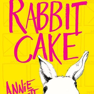 Rabbit Cake by Annie Hartnett | Review
