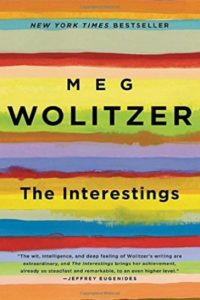 The Interestings by Meg Wolitzer - Book Temptations Too Great to Resist