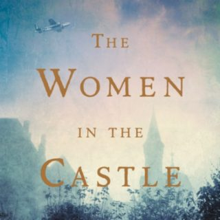 The Women in the Castle by Jessica Shattuck | Review