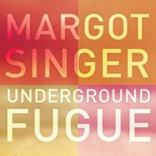 The Underground Fugue by Margot Singer