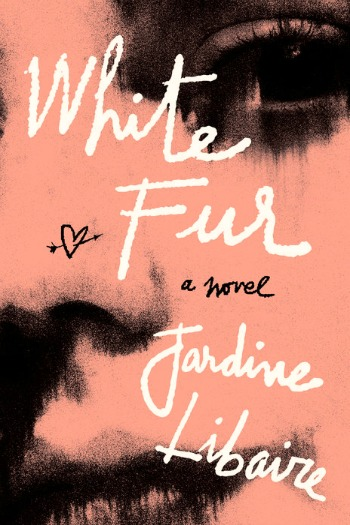 White Fur by Jardine Libaire - the beautifully written story of Jamey and Elise who share a dark, unexpected love that even they don't always understand.