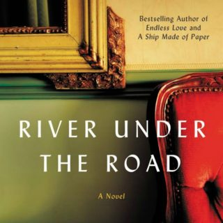 Rvier Under the Road by Scott Spencer