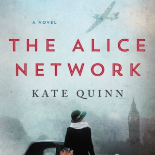 The Alice Network by Kate Quinn | Review