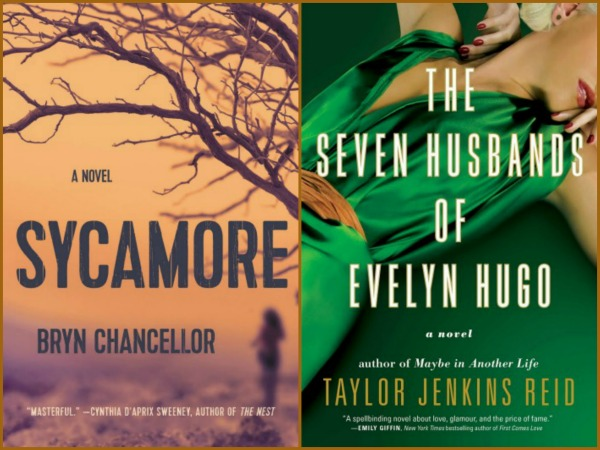 Currently Reading: Sycamore by Bryn Chancellor and The Seven Husbands of Evelyn Hugo by Taylor Jenkins Reid