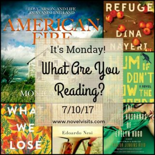 It's Monday! What Are You Reading 7-10-17 Novel Visits