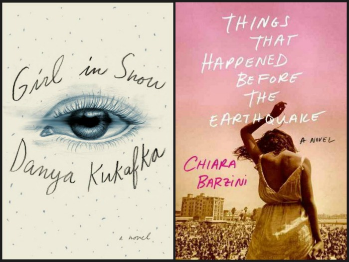 Girl in Snow by Danya Kukafka and Things that Happened Before the Earthquake by Chiara Barzini