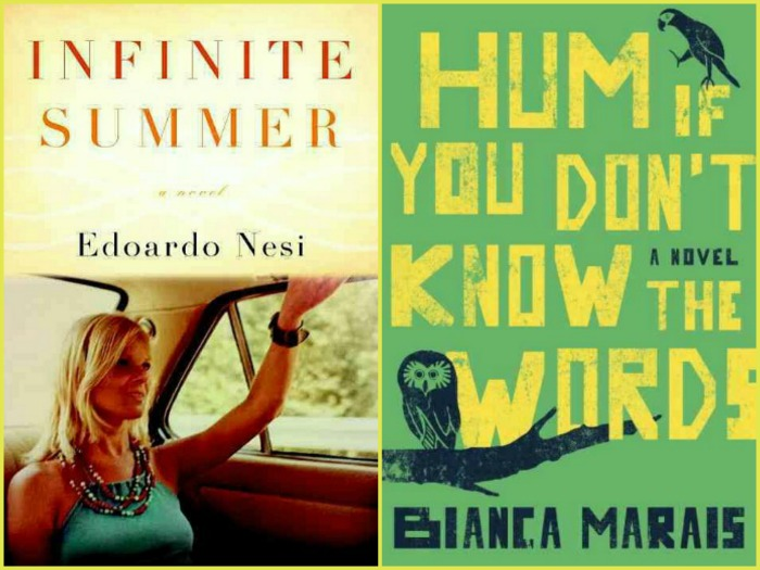 Reading next: Infinite Summer by Edoardo Nesi and Hum If You Don't Know the Words by Bianca Marais