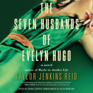 The Seven Husbands of Evelyn Hugo by Taylor Jenkins Reid - audio version