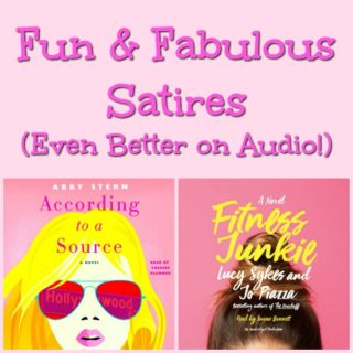 Audio Reviews: According to a Source by Abby Stern and Fitness Junkie by Lucy Sykes and Jo Piazza