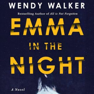 Emma in the Night by Wendy Walker | Review