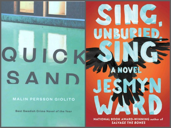 Quicksand by Malin Perrson Giolito and Sing, Unburied, Sing by Jesmyn Ward