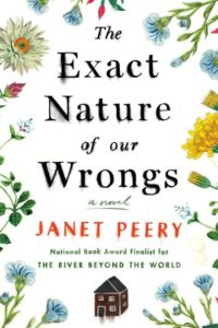 The Exact Nature of Our Wrongs by Janet Peery