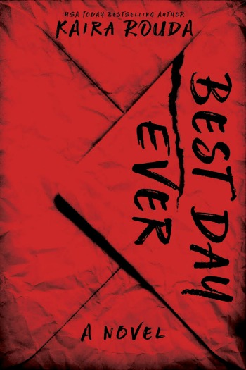 """Best Day Ever by Kaira Rouda - One of the creepiest narrators ever, travels with his wife to their lake house with plans to have the """"best day ever."""""""