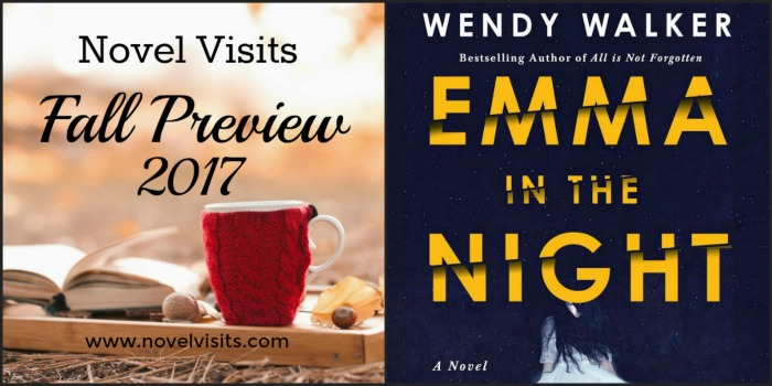 August Favorites - Fall Preview 2017 and Emma in the Night by Wendy Walker
