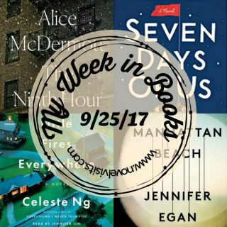 My Week in Books for Monday 9/25/17 - A look back at books completed last week, what I'm reading now, and a preview of what's coming next on Novel Visits.