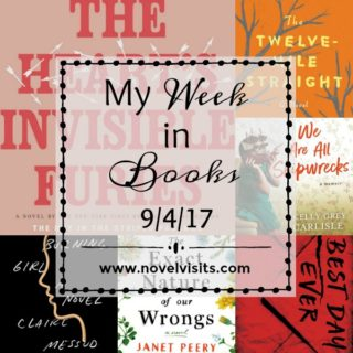 My Week in Books 9-4-17: A weekly update from Novel Visits