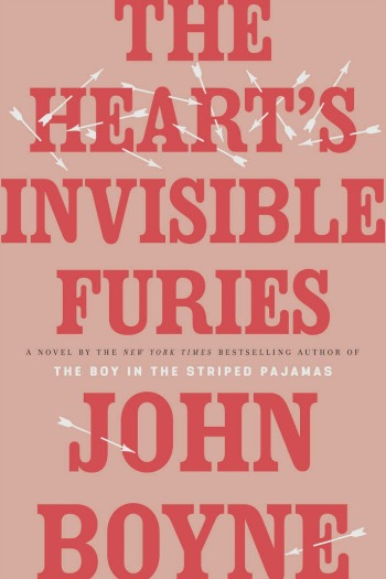 The Heart's Invisible Furies by John Boyne - A sweeping saga of the complexities of friendships in a country, Ireland, that didn't accept those who were gay.