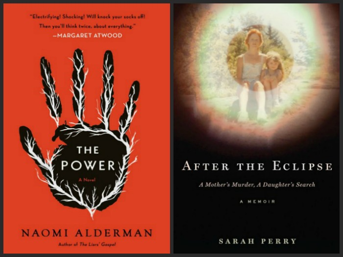 The Power by Naomi Alderman and After the Eclipse by Sarah Perry