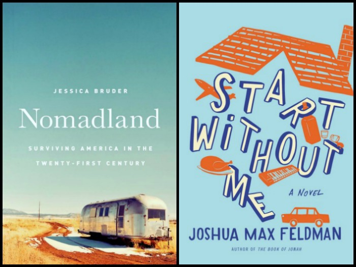 Nomadland by Jessica Bruder and Start Without Me by Joshua Max Feldman
