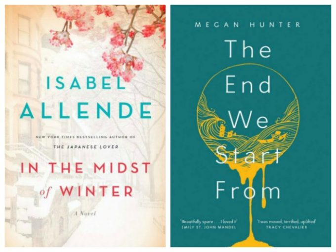 In the Midst of Winter by Isabel Allende and The End We Start From by Megan Hunter