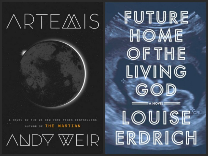 Artemis by Andy Weir and Future Home of the Living God by Louise Erdrich